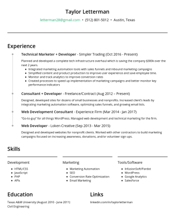 Taylor Letterman's CakeResume - Taylor Letterman letterman28@gmail.com • Austin, Texas Experience Technical Marketer + Developer - Simpler Trading (OctPresent) Planned and develop...