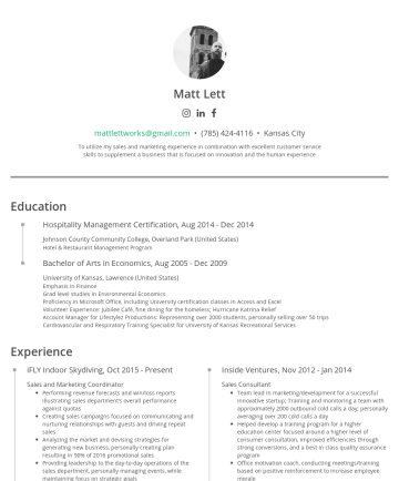 Matt Lett's CakeResume - Matt Lett mattlettworks@gmail.com • (785) 424-4116 • Kansas City To utilize my sales and marketing experience in combination with excellent custome...