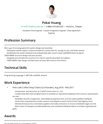 Resume Samples - Pokai Huang r@ntu.edu.tw • Hsinchu, Taiwan Hardware (Test) Engineer | System Integration Engineer |Field Application Engineer Profession Summary Mi...