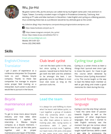 Resume Samples - Wu, Jia-Hsi My given name is Wu, Jia-Hsi and you can called me by my English name: Josh . I live and born in Taipei, Taiwan. Currently a student ma...