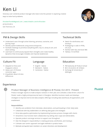 Ken Li's CakeResume - Ken Li Visionary user centered product manager who loves to be the pioneer in exploring creative ways to solve hard problems. thisiskenfrom85@gmail...