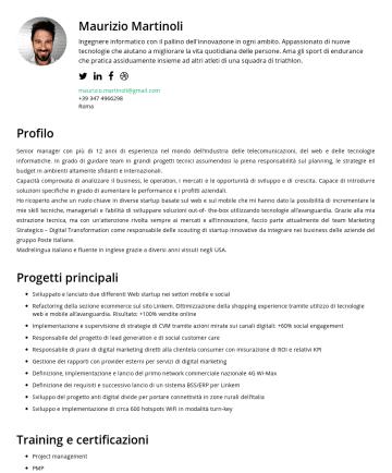 Resume Examples - Maurizio Martinoli Ingegnere informatico con il pallino dell'innovazione in ogni ambito. Appassionato di nuove tecnologie che aiutano a migliorare ...
