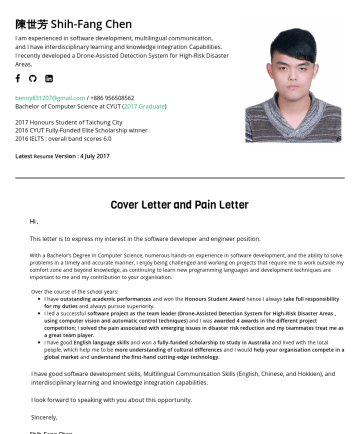 SW engineer in AI / Computer Vision / Robotics fields 简历范本 - Shih-Fang Chen Leaner in the fields of Computer Vision, Deep Learning, Robotics • Taoyuan,TW M.S., in Computer Science and Engineering (Computer Vi...