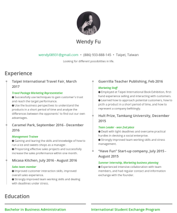 Wendy Fu's CakeResume - Wendy Fu wendy08931@gmail.com • (886) 933-888-145 • Taipei, Taiwan Looking for different possibilities in life. Experience Taipei International Tra...