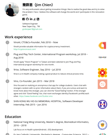 software engineer Resume Examples - 簡群恩(Jim Chien) I'm very enthusiastic about getting innovation things.I like to realize the good idea and try to solve the problem I face. I believe...