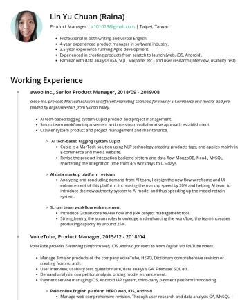Product Manager Resume Examples - Lin Yu Chuan (Raina) Product Manager | x101018@gmail.com | Taipei, Taiwan Professional in both writing and verbal English. 4-year experienced produ...
