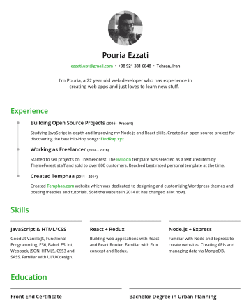 Pouria Ezzati's resume - Pouria Ezzati ezzati.upt@gmail.com • Tehran, Iran I'm Pouria, a 22 year old web developer who has experience in creating web apps and just loves to...