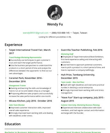 Resume Examples - 傅瑜 / Wendy Fu 文字撰寫者 / 創意思考/ 電商品牌經營(shopify) wendy08931@gmail.com • 台北,台灣 WORK, That's how you get it. 中、英、法與能力 中文為母語 TOFEL: 91分/IELTS: 7分 基本法文 數位行銷...