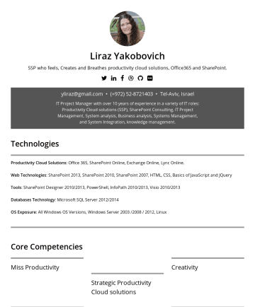 Liraz Yakobovich's CakeResume - Liraz Yakobovich SSP who feels, Creates and Breathes productivity cloud solutions, Office365 and SharePoint. y liraz@gmail.com • Tel-Aviv, Israel I...
