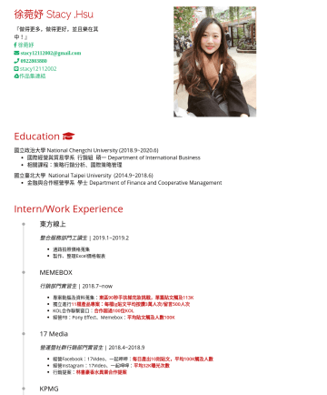 行銷實習生 Resume Samples - 國立臺北大學 National Taipei University~金融與合作經營學系 學士 Department of Finance and Cooperative Management Intern/Work Experience PChome Thailand 行銷實習生 |~專案執行:Thai 100分析跨境電商產品...
