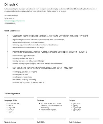 Associate Developer Resume Examples - Dinesh K Full stack and digital developer with totally six years of experience in developing back-end and front-end features for global companies. ...