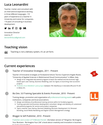 Innovation Management 简历范本 - Luca Leonardini Teacher, trainer and consultant with an international experience working in three different languages. +10 years of experience as a...