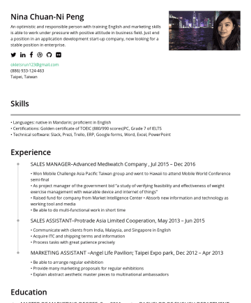 "Resume Samples - management with wearable device and internet of things"" • Raised fund for company from Market Intelligence Center • Absorb new information and technology as working tool and media • Be able to do multi-functional work in short time SALES ASSISTANT–Protrade Asia Limited Cooperation, May 2013 – Jun 2015 • Communicate with clients from..."