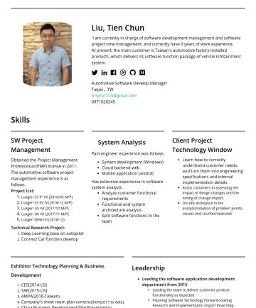 軟體開發經理 Resume Examples - Liu, Tien Chun I am currently in charge of software development management and software project time management, and currently have 9 years of work...