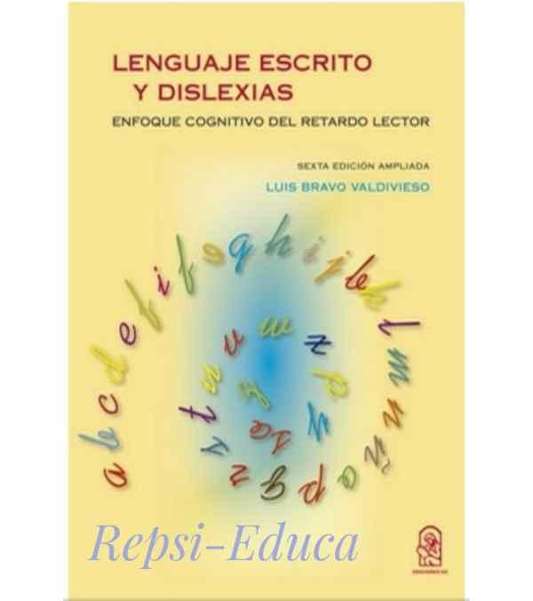 Lenguaje Escrito y Dislexias