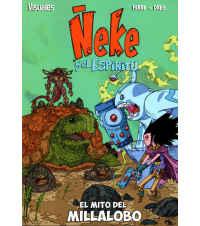 ÑEKE y el espiritu - EL MITO DEL MILLALOBO