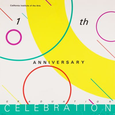 CalArts poster: 10th Anniversary Graduation Celebration by Peter Levine