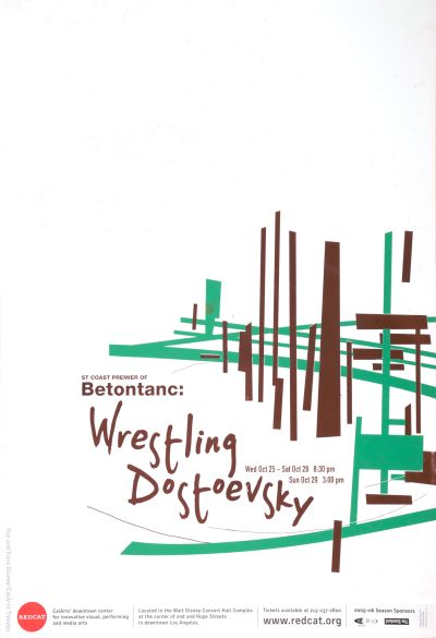 CalArts poster: REDCAT: Betontanc: Wrestling Dostoevsky by