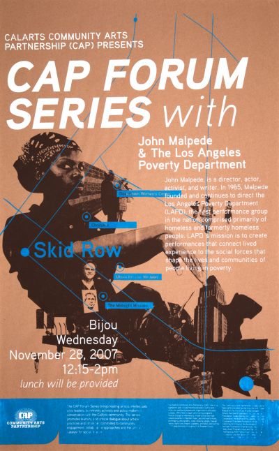 CalArts poster: Cap Forum Series: John Malpede & The Los Angeles Poverty Department by Jose Hernandez