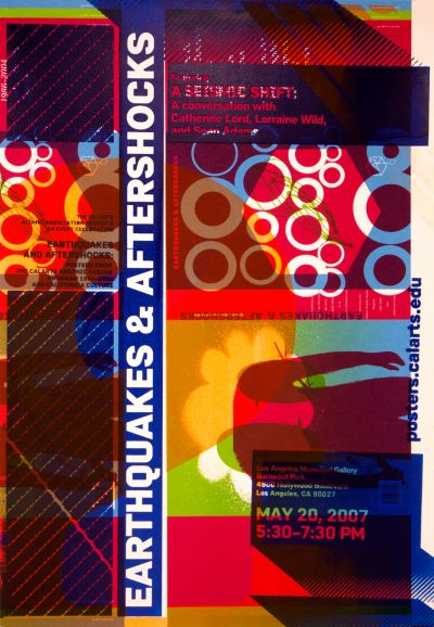 CalArts poster: Earthquakes & Aftershocks: A Seismic Shift by Jon Sueda Randy Nakamura Yasmin Khan