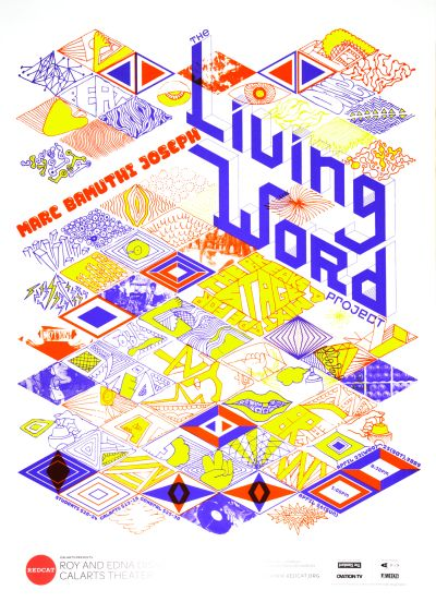 "CalArts poster: REDCAT: Marc Bamuthi Joseph, ""Living Word: by Lorin Brown Sean Yoon"