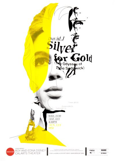 CalArts poster: REDCAT: Silver For Gold by Edwin Alvarenga