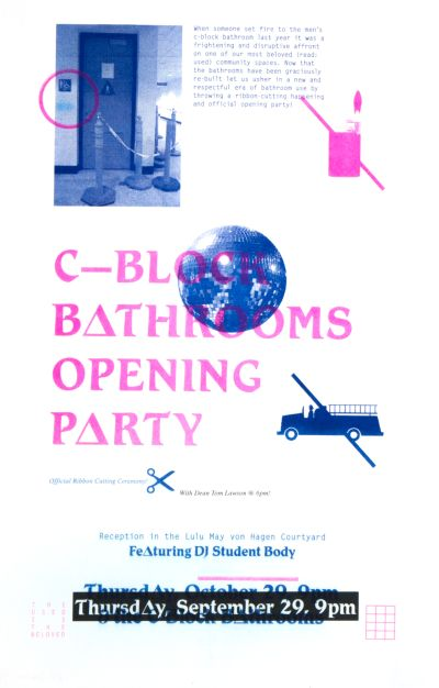 CalArts poster: C-Block Bathrooms Opening Party by Kate Johnston