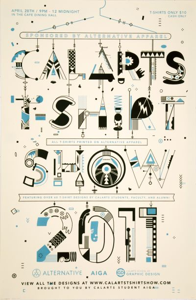 CalArts poster: 2011 CalArts T-Shirt Show by Bijan Berahimi Zachary Roberson