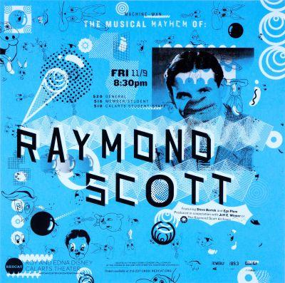 CalArts poster: REDCAT: Raymond Scott by Calvin Rye Kat Dickinson Sarah Shoemake