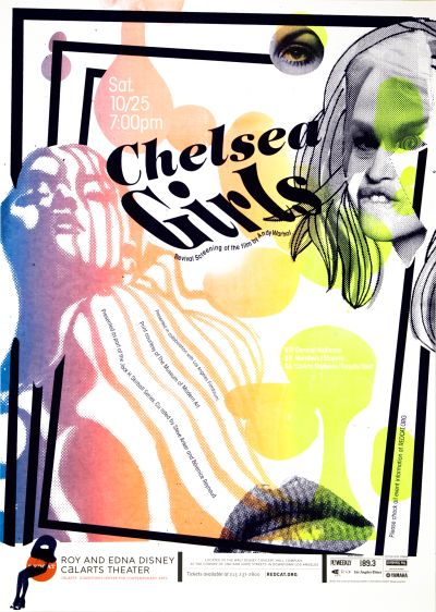 CalArts poster: REDCAT: Chelsea Girls by Brian Thompsen Nick Humbel