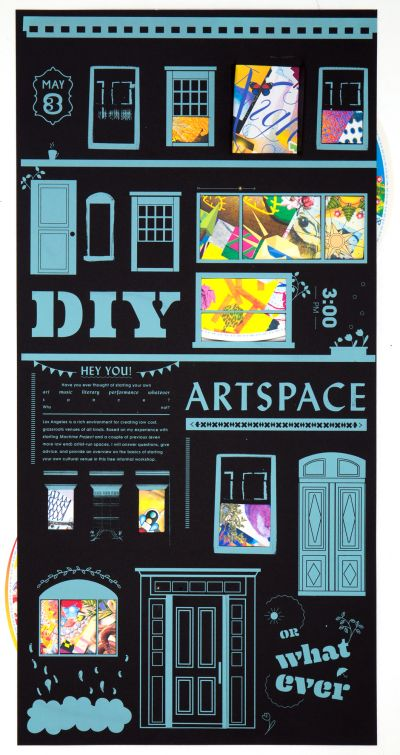 CalArts poster: DIY Artspace Or Whatever by Cindi Kusuda Isaiah Montoya Sarah Young