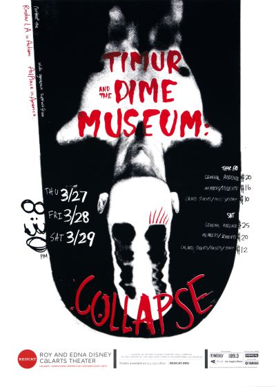 CalArts poster: REDCAT: Timur and the Dime Museum by Christine Shen Mallory Strong
