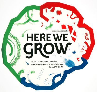 CalArts poster: Here We Grow by Herim Shin Kaoru Matsushita
