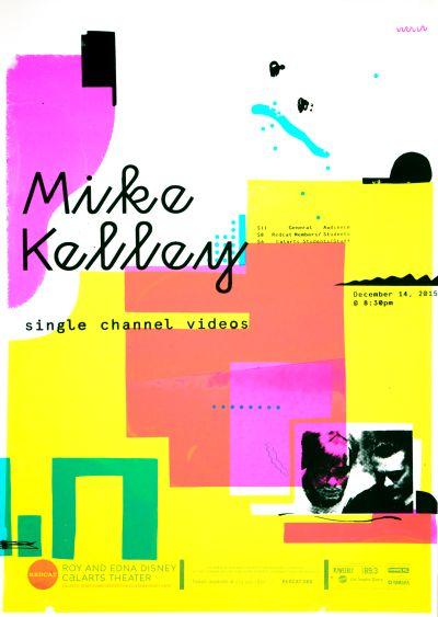 CalArts poster: REDCAT: Mike Kelley, Single Channel Videos by Monique Wilmoth Sijia Li