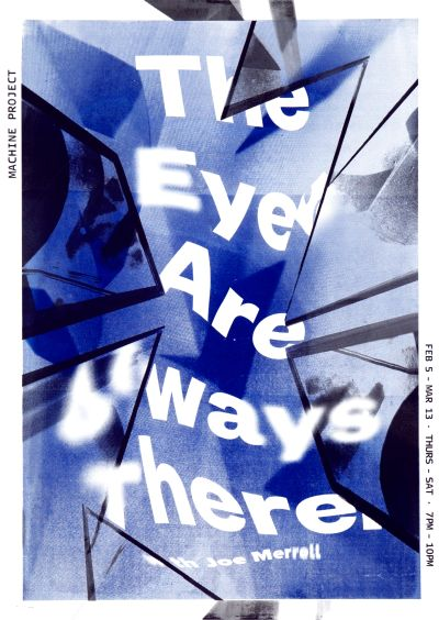 CalArts poster: Machine Projects: The Eye are Always There by Jimin Kim Lu Feng