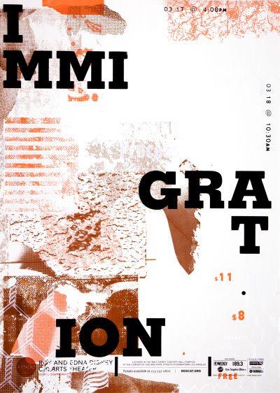 CalArts poster: REDCAT: Immigration by Aamina Ganser Mina Shoaib Sohee Kim [II]