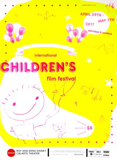 CalArts poster: REDCAT: 2017 International Children's Film Festival by Erasmo Tapia Izgi Yavuz