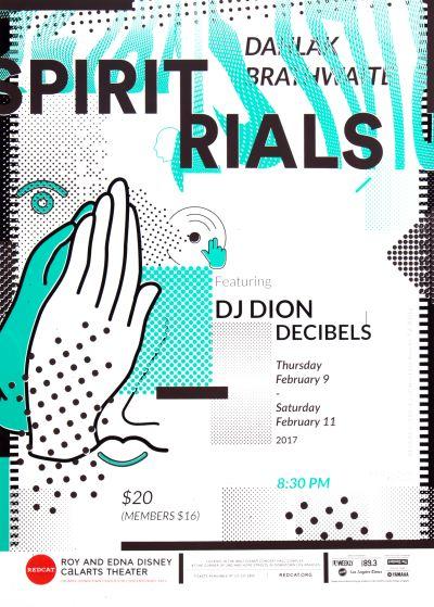 CalArts poster: REDCAT: Spirit Trials by Erasmo Tapia Izgi Yavuz