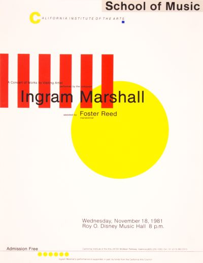 CalArts poster: Ingram Marshall by