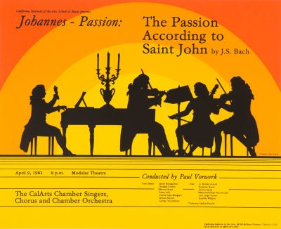 CalArts poster: The Passion According to Saint John by J.S. Bach by Tami Pivnick