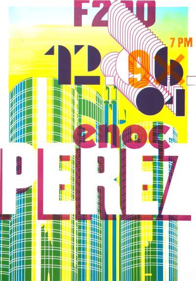 CalArts poster: Enoc Perez by Kate Cardoza Yasmin Khan
