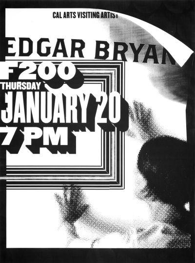 CalArts poster: Edgar Bryan by