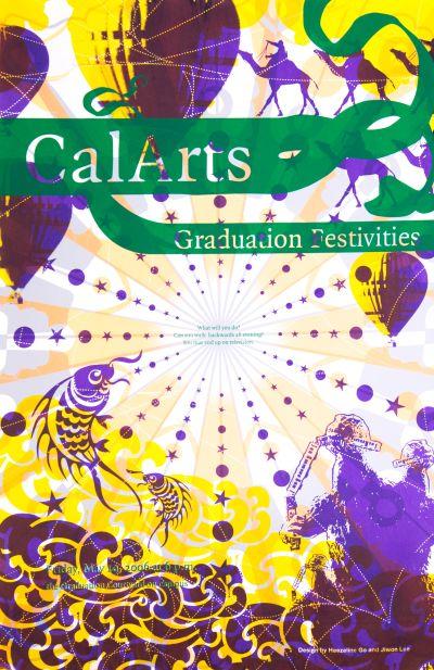 CalArts poster: 2006 CalArts Graduation Festivities by Haezeline Go Jiwon Lee