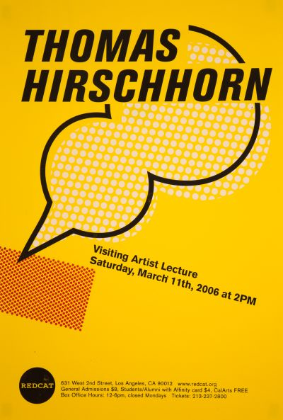 CalArts poster: REDCAT: Thomas Hirschhorn by Leslie Sun