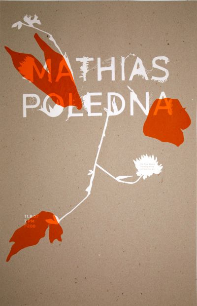 CalArts poster: Mathias Poledna by Caroline Oh Colleen Corcoran