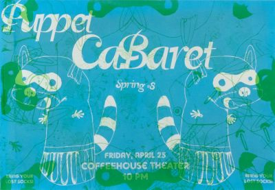 CalArts poster: Spring 2008 Puppet CaBaret by Anne Cote