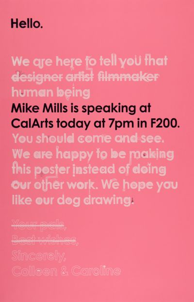 CalArts poster: Mike Mills by Caroline Oh Colleen Corcoran