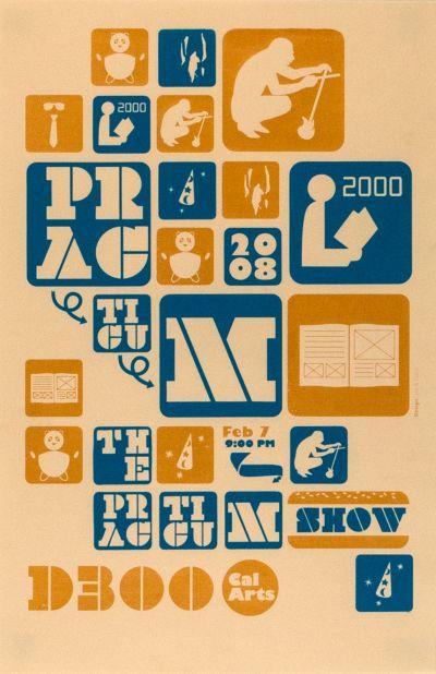CalArts poster: 2008 Practicum Show by Colleen Corcoran Joseph Prichard