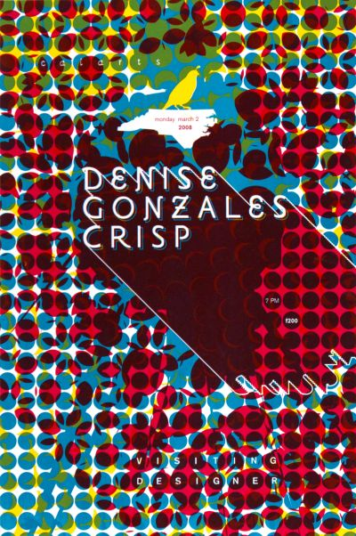 CalArts poster: Denise Gonzales Crisp by Devin Dailey Joe Potts
