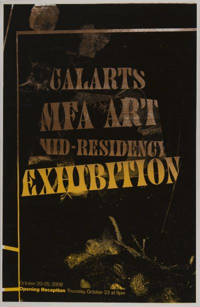 CalArts poster: CalArts MFA Art Mid-Residence Exhibition by Devin Dailey